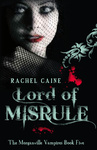 Rachel Caine: Lord of Misrule