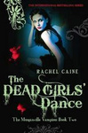 Rachel Caine: Dead Girls' Dance