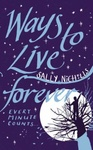 Sally Nicholls: Ways to Live Forever
