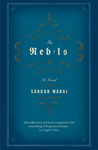 Sándor Márai: The Rebels
