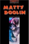 Catherine Cookson: Matty Doolin (Oxford Bookworms)