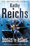 Kathy Reichs: Bones to Ashes