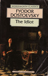 Fyodor Dostoevsky: The Idiot