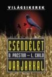 Douglas Preston – Lincoln Child: Csendélet varjakkal