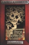 Laurell K. Hamilton: Burnt Offerings