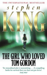 Stephen King: The Girl Who Loved Tom Gordon