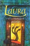 Peter Freund: Laura és a Tűzkígyó gyűrűje