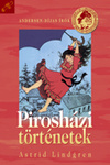 Astrid Lindgren: Pirosházi történetek
