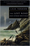 J. R. R. Tolkien: The History of Middle-earth 5 – The Lost Road and Other Writings