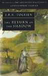 J. R. R. Tolkien: The Return of the Shadow
