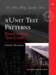 xUnit Test Patterns – Refactoring Test Code