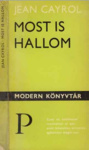 Jean Cayrol: Most is hallom