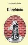 Szathmári Sándor: Kazohinia