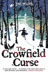 Pat Walsh: The Crowfield Curse
