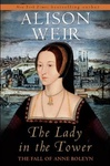 Alison Weir: The Lady in the Tower