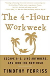 Timothy Ferriss: The 4-Hour Workweek