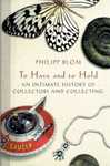 Philipp Blom: To Have and to Hold