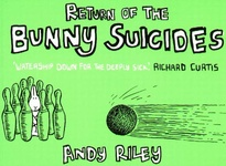 Andy Riley: Return of the Bunny Suicides