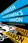 Michael Chabon: The Yiddish Policemen's Union