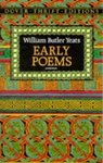 William Butler Yeats: Early Poems