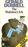 Gerald Durrell: The Stationary Ark