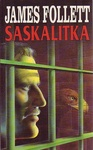 James Follett: Saskalitka
