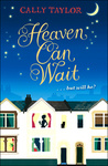 Cally Taylor: Heaven Can Wait