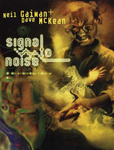 Neil Gaiman: Signal to Noise
