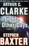 Arthur C. Clarke – Stephen Baxter: The Light of Other Days