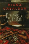 Diana Gabaldon: Drums of Autumn