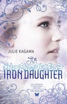 Julie Kagawa: The Iron Daughter