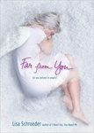 Lisa Schroeder: Far from You
