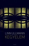 Linn Ullmann: Kegyelem