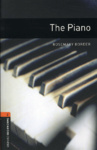 Rosemary Border: The Piano (Oxford Bookworms)