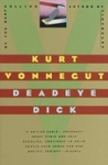 Kurt Vonnegut: Deadeye Dick