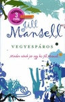Jill Mansell: Vegyespáros