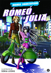 William Shakespeare – Sonia Leong: Rómeó és Júlia