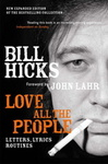 Bill Hicks: Love All the People