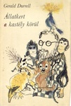 Gerald Durrell: Állatkert a kastély körül