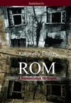 Kukorelly Endre: Rom