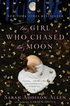 Sarah Addison Allen: The Girl Who Chased the Moon