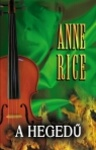 Anne Rice: A hegedű