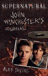 Alex Irvine: Supernatural – John Winchester's Journal