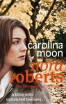 Nora Roberts: Carolina Moon