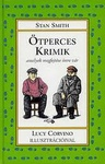 Stan Smith: Ötperces krimik