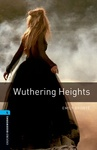 Emily Brontë: Wuthering Heights (Oxford Bookworms)