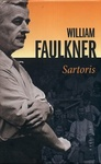 William Faulkner: Sartoris