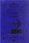 William Shakespeare: Shakespeare drámák