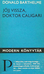 Donald Barthelme: Jöjj vissza, doktor Caligari