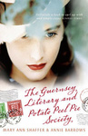 Mary Ann Shaffer – Annie Barrows: The Guernsey Literary and Potato Peel Pie Society